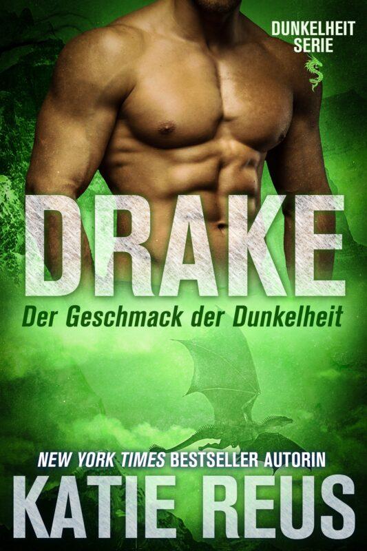 Drake: Der Geschmack der Dunkelheit